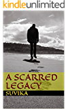 A Scarred Legacy