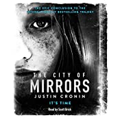 The City of Mirrors: The Passage Trilogy, Book 3 | Justin Cronin