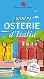 Osterie d'Italia 2018/19: Über 1.700 Adressen, ausgewählt und empfohlen von SLOW FOOD