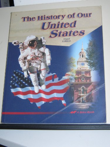 Used, The History of our United States (A Beka Book) 3rd for sale  Delivered anywhere in USA