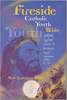 Book Fireside Catholic Youth Bible: New American Bible by Na (2004-05-02)