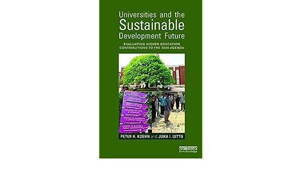 Universities and the Sustainable Development Future ...