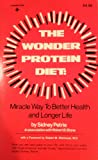 The Wonder Protein Diet, Sidney Petrie and Robert B. Stone, 0139624988