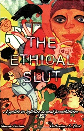 The ethical slut 1st edition