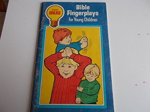 Bible fingerplays for young children