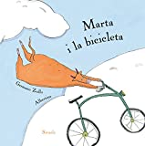 Marta i la bicicleta (Siruela Ilustrada)