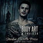 Body Art: A Thriller | Jordan Castillo Price