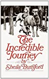 The Incredible Journey, S. Burnford, 0812415922