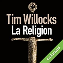 La religion | Livre audio Auteur(s) : Tim Willocks Narrateur(s) : Hervé Lavigne