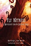 Fly Witness: A Different Kind of Bedtime Story