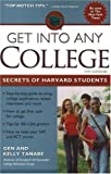 Get into Any College, Gen Tanabe and Kelly Tanabe, 1932662146