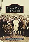 img - for Lower Coast of Algiers (Images of America) book / textbook / text book