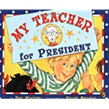 My Teacher for President