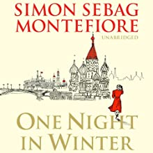 One Night in Winter Audiobook by Simon Sebag Montefiore Narrated by Simon Slater