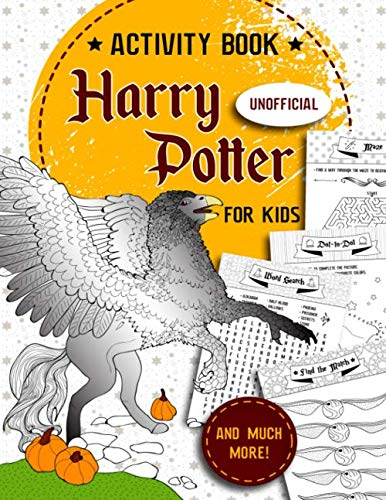 Harry Potter Activity Book For Kids: Find the Match, Dot-To-Dot, Word Search, Maze, Color by Number and So Many More Inside!