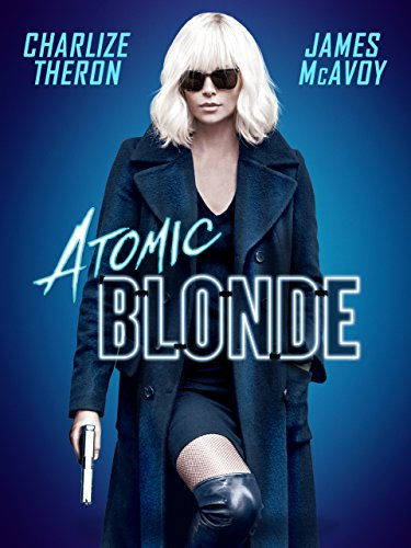 Atomic Blonde (Top 5 Sexiest Women In The World)