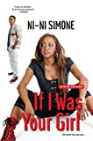 If I Was Your Girl (Ni-Ni Girl Chronicles)