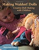 Making Waldorf Dolls: Creative Doll-Making with Children (Crafts and Family Activities)