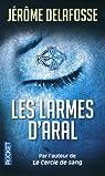 Les larmes d'Aral par Delafosse