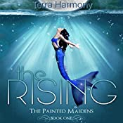 The Rising: The Painted Maidens Trilogy Volume 1 | Terra Harmony
