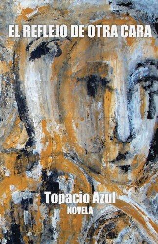 Download El Reflejo de Otra Cara (Spanish Edition) PDF