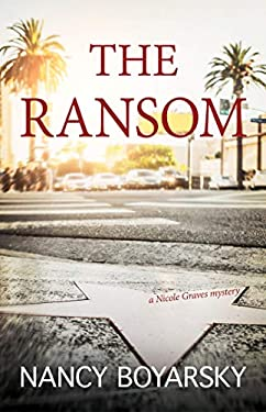 The Ransom: A Nicole Graves Mystery (Nicole Graves Mysteries)