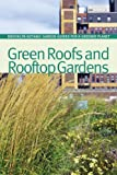 Green Roofs and Rooftop Gardens, , 1889538817