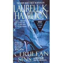 Cerulean Sins: An Anita Blake, Vampire Hunter Novel