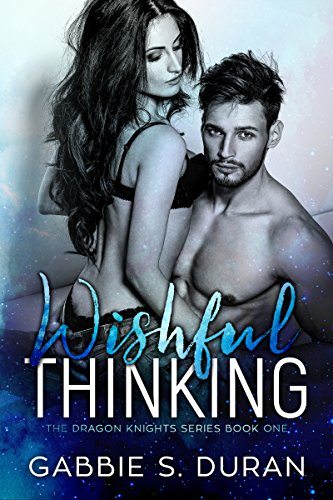 Wishful Thinking (Dragon Knights Book 1)