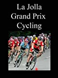 La Jolla Grand Prix Cycling