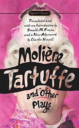 (Tartuffe and Other Plays (Signet Classics) by Jean-Baptiste Moliere (2015-07-07))