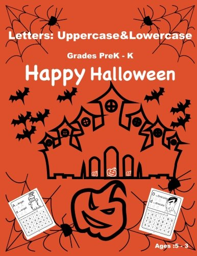 Download Letters:Uppercase&Lowercase.Happy Halloween Alphabet book for kids (3-5)years old: Happy Halloween Activity Book for Kids: A Fun Book Filled With Cute ... and Coloring (Halloween Books for Kids) ebook