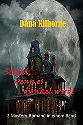Schrei, wenn es dunkel wird!: 2 Mystery-Romane in einem Band