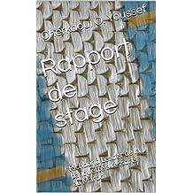 Rapport de stage: Richbond Leader de la banquette à ressorts au Maroc (French Edition)