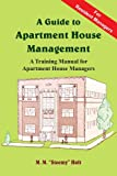"A Guide to Apartment House Management, M. M. ""Steemy"" Holt, 1420818309"