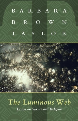 Thesis Statement Essays The Luminous Web Essays On Science And Religion Barbara Taylor   Amazoncom Books How To Write An Essay High School also Essays On Science Fiction The Luminous Web Essays On Science And Religion Barbara Taylor  English Essay About Environment