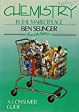 img - for Chemistry in the Marketplace by Ben Selinger (1990-10-23) book / textbook / text book