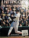 A Hitting Clinic: The Walt Hriniak Way
