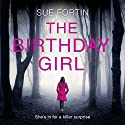 The Birthday Girl Audiobook by Sue Fortin Narrated by Penelope Rawlins