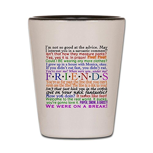 CafePress Friends Quotes Glass Unique