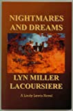 Nightmares and Dreams, Lyn Miller LaCoursiere, 1427628963