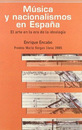 Descargar Libro Musica Y Nacionalismos En Espaa Enrique Encabo Fernández