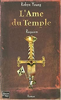 L'Ame du Temple, Tome 3 : Requiem par Young
