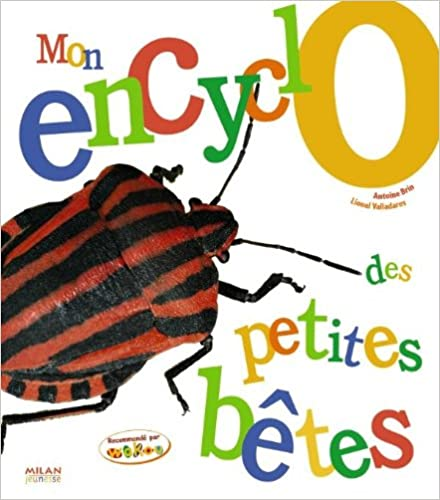 En ligne téléchargement gratuit Mon encyclo des petites bêtes pdf, epub
