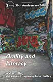 Orality and Literacy: 30th Anniversary Edition (New Accents)