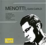 Menotti: The Medium, The Telephone, Amelia al Ballo, etc.