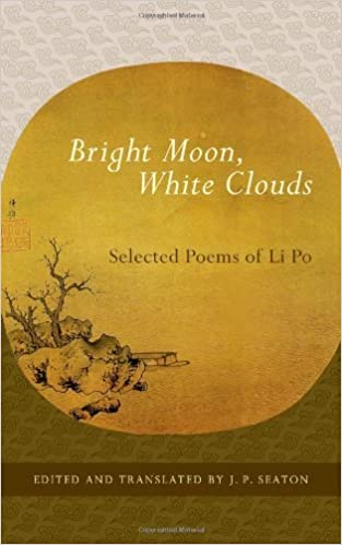 Book Bright Moon, White Clouds: Selected Poems of Li Po (Shambhala Library) by Po, Li(June 5, 2012)