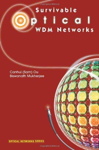 Download Survivable Optical WDM Networks (Optical Networks) Pdf