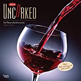 Uncorked, For Those Who Love Wine 2018 12 x 12 Inch Monthly Square Wall Calendar with Foil Stamped Cover, Wine Drinking Grapes (English, French and German Edition)