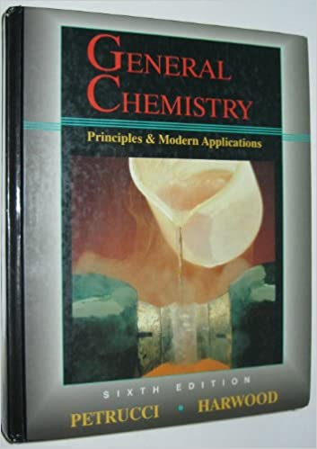 General chemistry principles and modern applications ralph h general chemistry principles and modern applications ralph h petrucci william s harwood 9780023949319 amazon books fandeluxe Images
